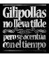 GILIPOLLAS NO LLEVA TILDE