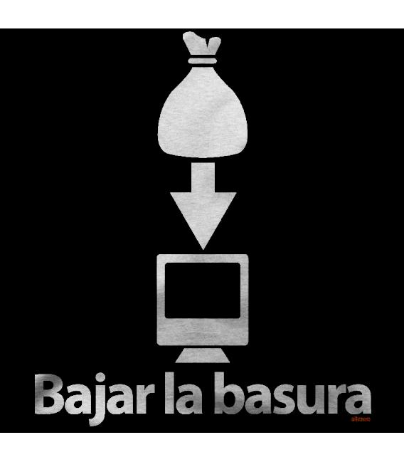BAJAR LA BASURA