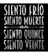 SIENTO FRIO