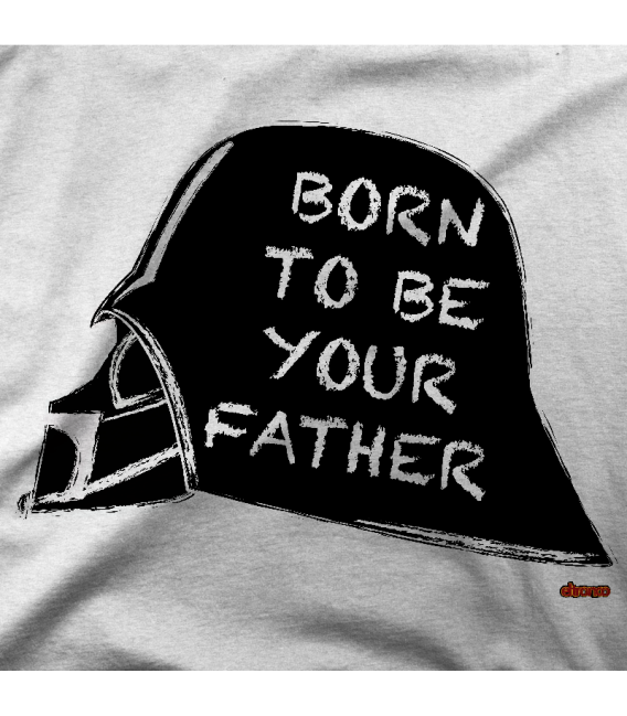 BORN TO BE YOUR FATHER
