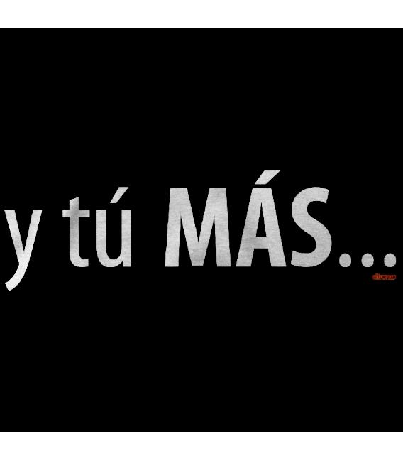 Y TU MAS