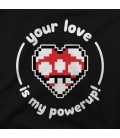 Your love is my powerup